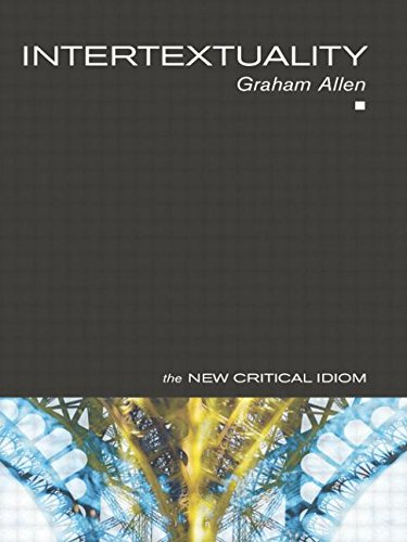 9780415174756: Intertextuality (The New Critical Idiom)