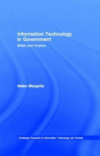 9780415174824: Information Technology in Government: Britain and America (Routledge Research in Information Technology and Society)