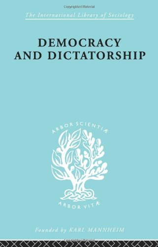 9780415175418: Political Sociology: Democracy and Dictatorship: Their Psychology and Patterns: 39