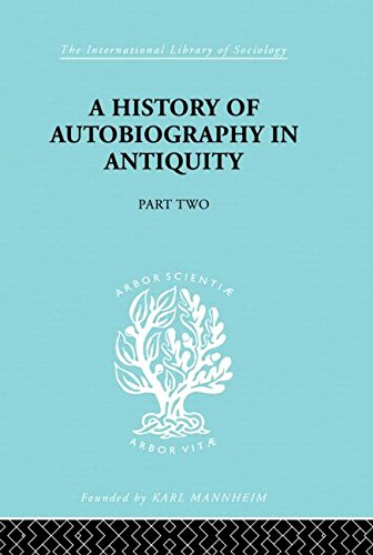 9780415176095: A History of Autobiography in Antiquity (International Library of Sociology)
