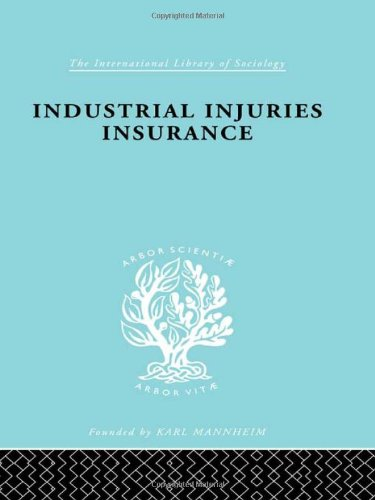 9780415176774: The Sociology of Work and Organization: Indust Injuries Insur Ils 152 (International Library of Sociology)