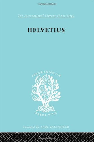 9780415177658: The Sociology of Education: Helvetius: His Life and Place in the History of Educational Thought (International Library of Sociology)