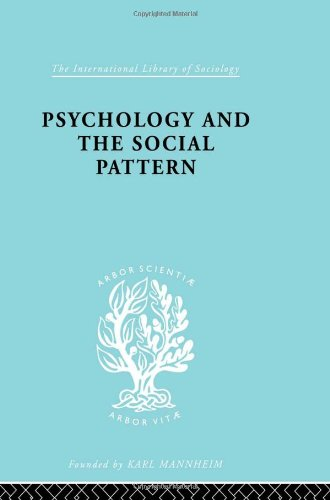 9780415177900: Psychology and the Social Pattern (International Library of Sociology) (Volume 10)