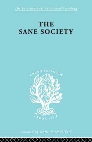 9780415177917: Sane Society Ils 252 (International Library of Sociology) (Volume 15)