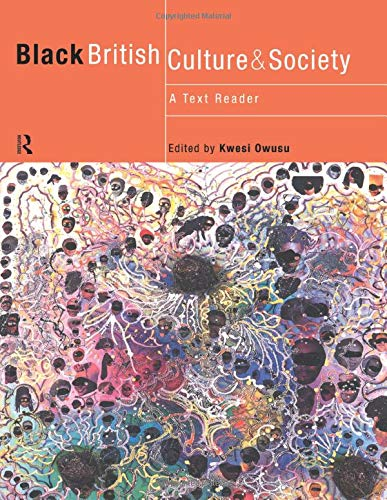 9780415178464: Black British Culture and Society: A Text Reader (Comedia)
