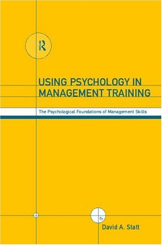 9780415178631: Using Psychology in Management Training: The Psychological Foundations of Management Skills