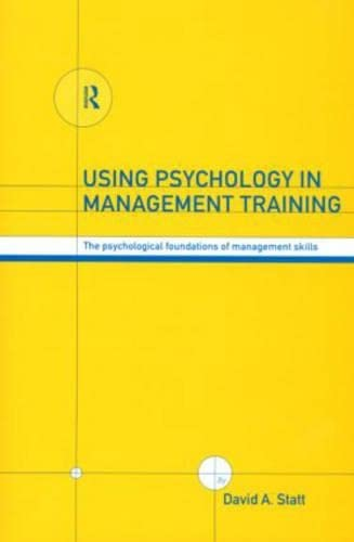 9780415178648: Using Psychology in Management Training: The Psychological Foundations of Management Skills