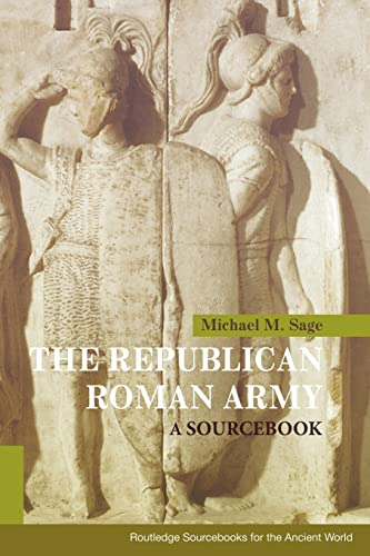 9780415178808: The Republican Roman Army: A Sourcebook (Routledge Sourcebooks for the Ancient World)