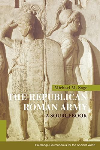 9780415178808: The Republican Roman Army: A Sourcebook