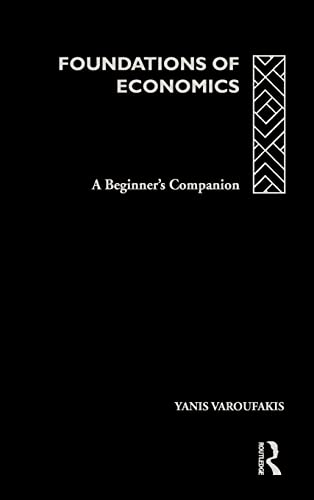 9780415178914: Foundations of Economics: A Beginner's Companion