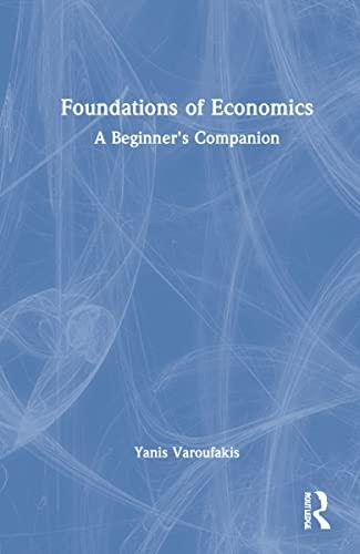 9780415178914: Foundations of Economics: A Beginner's Companion