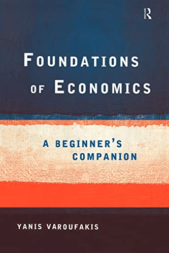 9780415178921: Foundations of Economics: A Beginner's Companion