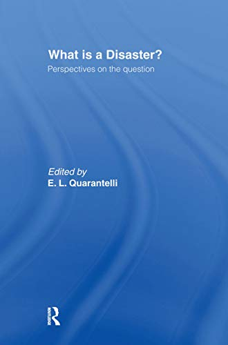 9780415178983: What is a Disaster?: A Dozen Perspectives on the Question