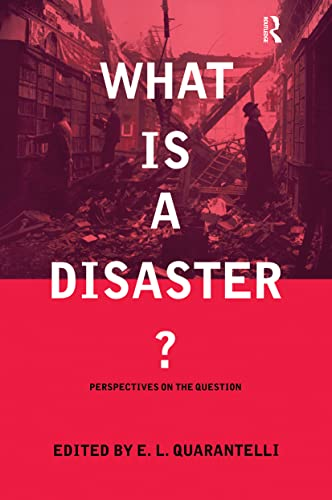 9780415178990: What is a Disaster?: A Dozen Perspectives on the Question