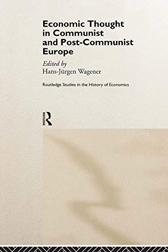 9780415179423: Economic Thought in Communist and Post-Communist Europe (Routledge Studies in the History of Economics)