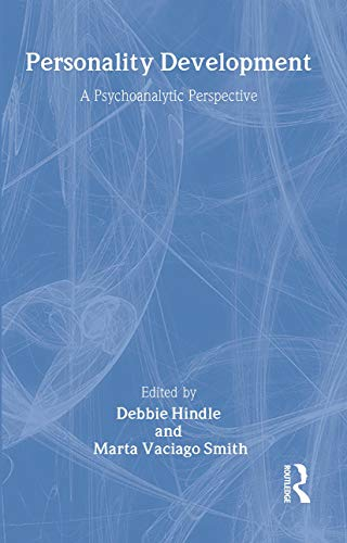 9780415179577: Personality Development: A Psychoanalytic Perspective