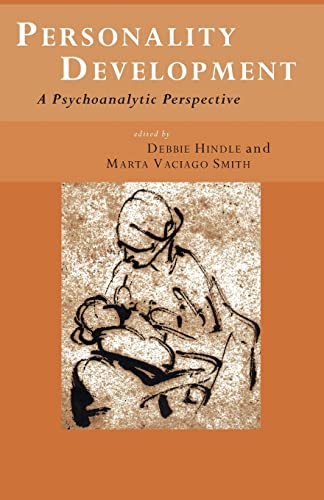 9780415179584: Personality Development: A Psychoanalytic Perspective