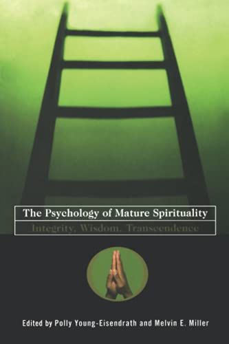 9780415179607: The Psychology of Mature Spirituality: Integrity, Wisdom, Transcendence