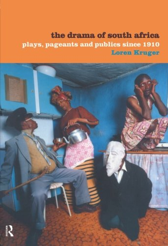 9780415179836: The Drama of South Africa: Plays, Pageants and Publics Since 1910