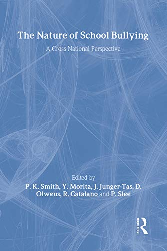 9780415179843: The Nature of School Bullying: A Cross-National Perspective