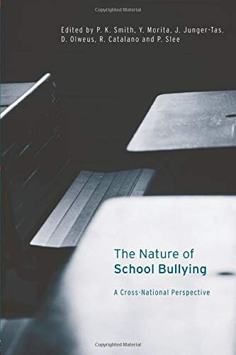 9780415179850: The Nature of School Bullying: A Cross-National Perspective