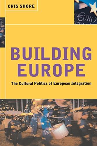 9780415180153: Building Europe: The Cultural Politics of European Integration