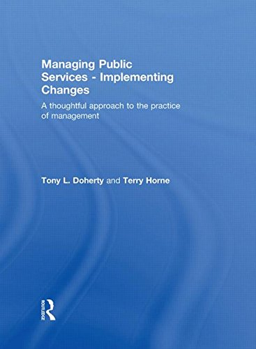 Managing Public Services - Implementing Changes: A: Horne, Terry, Doherty,