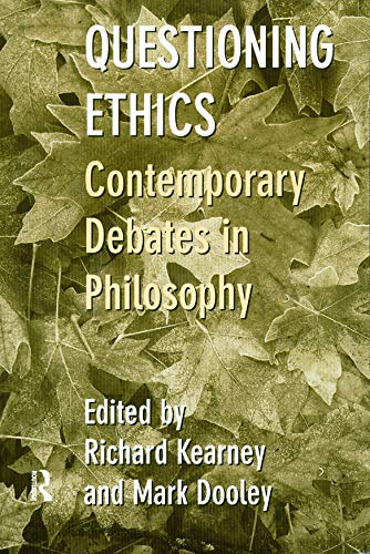 9780415180351: Questioning Ethics: Contemporary Debates in Continental Philosophy