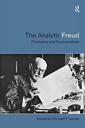 9780415180405: The Analytic Freud: Philosophy and Psychoanalysis