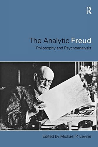 9780415180405: Analytic Freud: Philosophy and Psychoanalysis