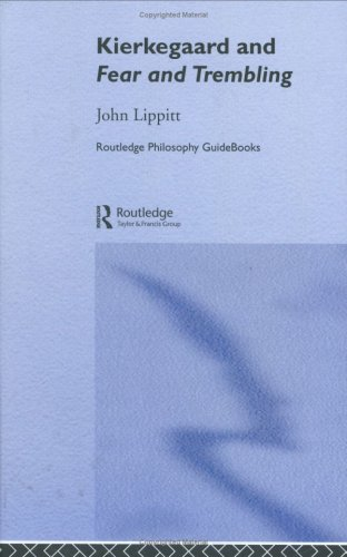 9780415180467: The Routledge Philosophy GuideBook to Kierkegaard and Fear and Trembling