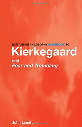 9780415180474: The Routledge Philosophy GuideBook to Kierkegaard and Fear and Trembling