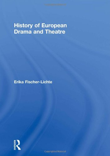 9780415180597: History of European Drama and Theatre