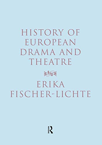 9780415180603: History of European Drama and Theatre