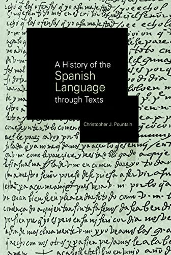 9780415180610: A History of the Spanish Language through Texts