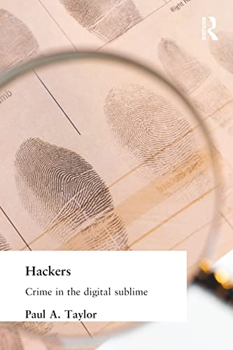 9780415180726: Hackers: Crime and the Digital Sublime