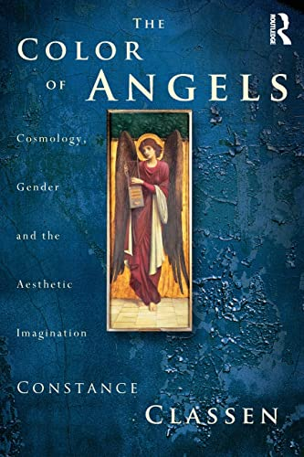 9780415180740: The Colour of Angels: Cosmology, Gender and the Aesthetic Imagination