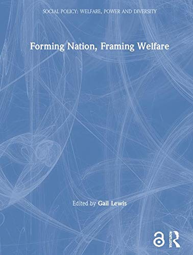 9780415181297: Forming Nation, Framing Welfare (Social Policy: Welfare, Power and Diversity)