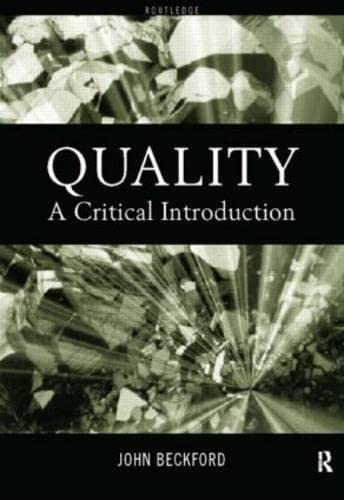 9780415181648: Quality: A Critical Introduction