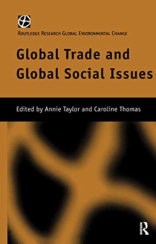 9780415181709: Global Trade and Global Social Issues (Routledge Research in Global Environmental Change)