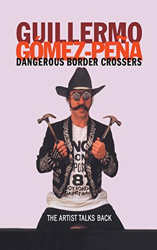 9780415182362: Dangerous Border Crossers