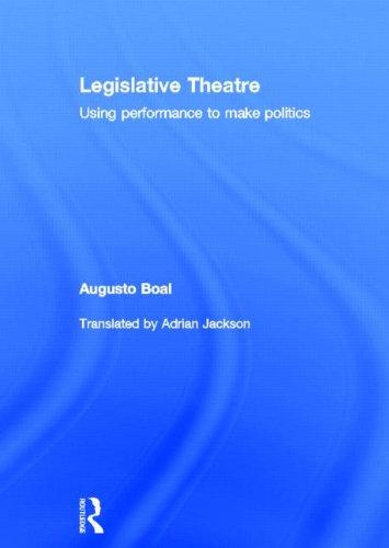 9780415182409: Legislative Theatre: Using Performance to Make Politics