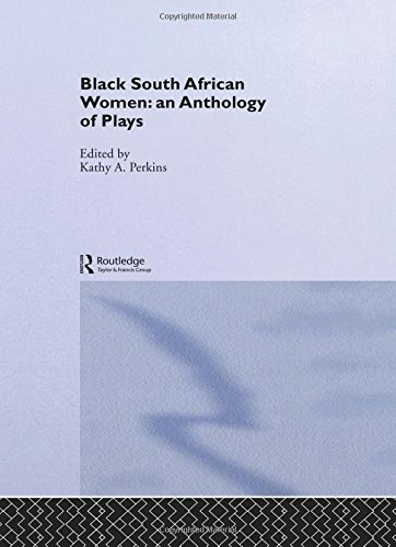 Black South African Women: An Anthology of Plays. (HARDCOVER EDITION)