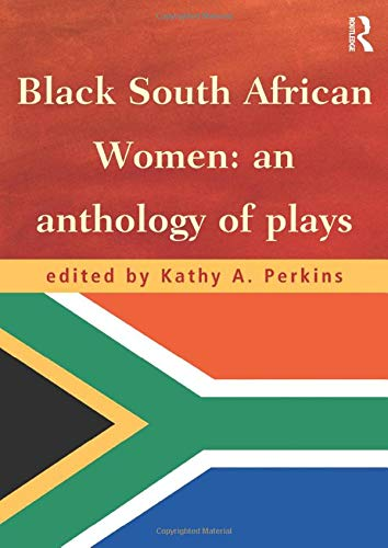 9780415182447: Black South African Women: An Anthology of Plays