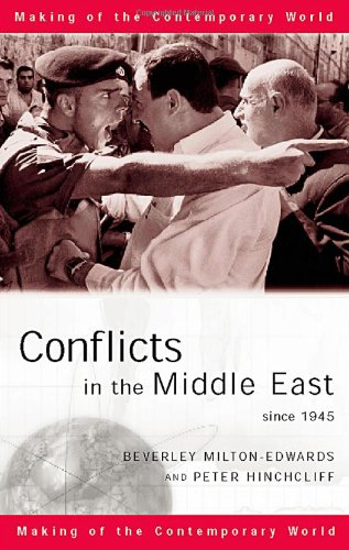 9780415182584: Conflicts in the Middle East since 1945 (The Making of the Contemporary World)