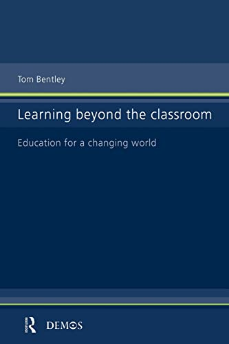 9780415182591: Learning Beyond the Classroom: Education for a Changing World