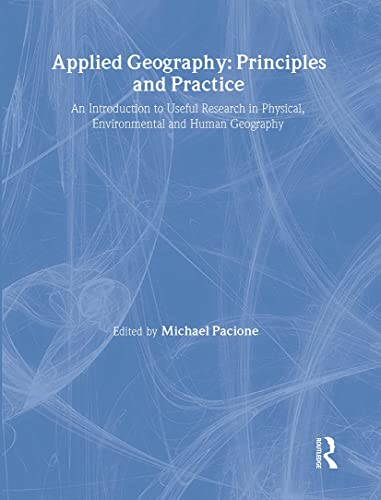 9780415182683: Applied Geography: Principles and Practice