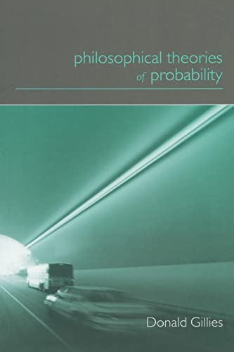 9780415182768: Philosophical Theories of Probability