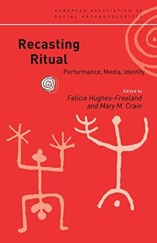 9780415182805: Recasting Ritual: Performance, Media, Identity (European Association of Social Anthropologists)