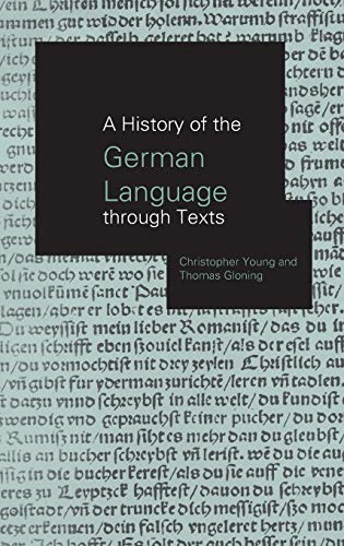 9780415183314: A History of the German Language Through Texts